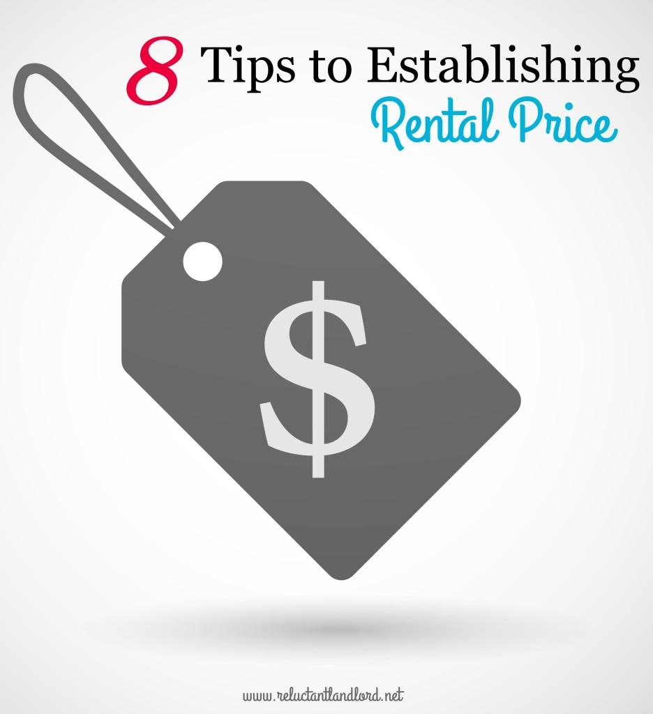 8 Tips to Establishing Rental Price