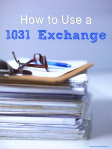 How to Use a 1031 Exchange