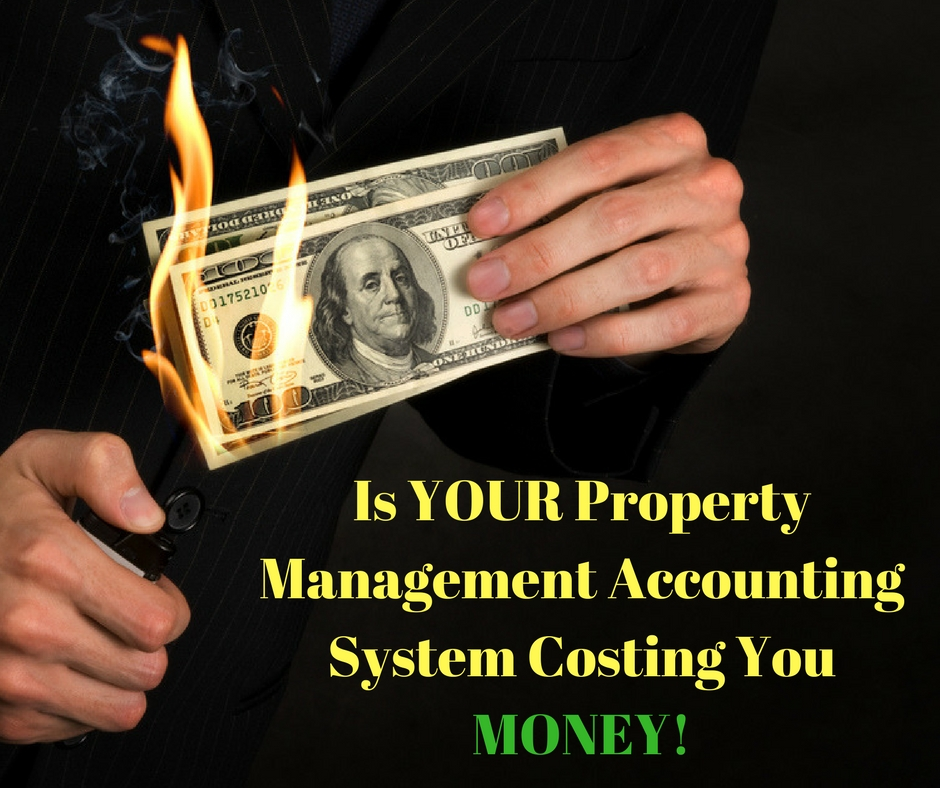 Are your Property Management Accounting System Costing You MONEY!