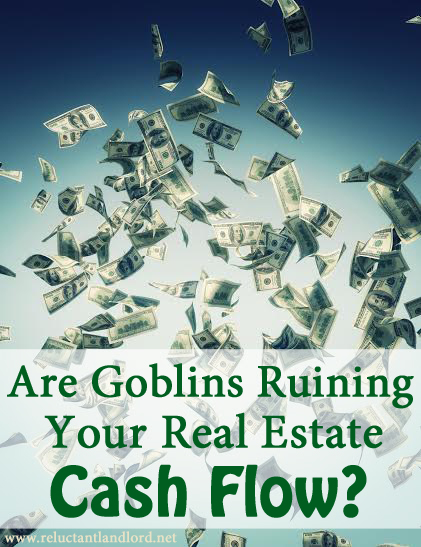Are Goblins Ruining Your Cash Flow?