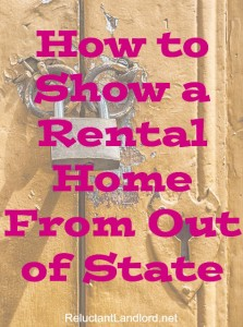 How to Show a Rental Home From out of State