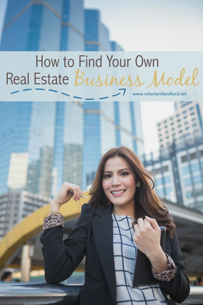 How to Find Your Own Real Estate Business Model