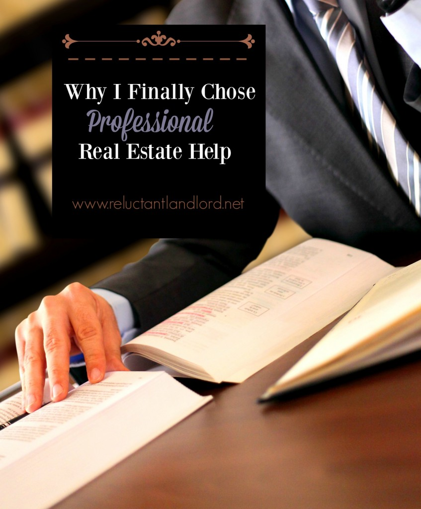 Why I Finally Chose Professional Real Estate Help