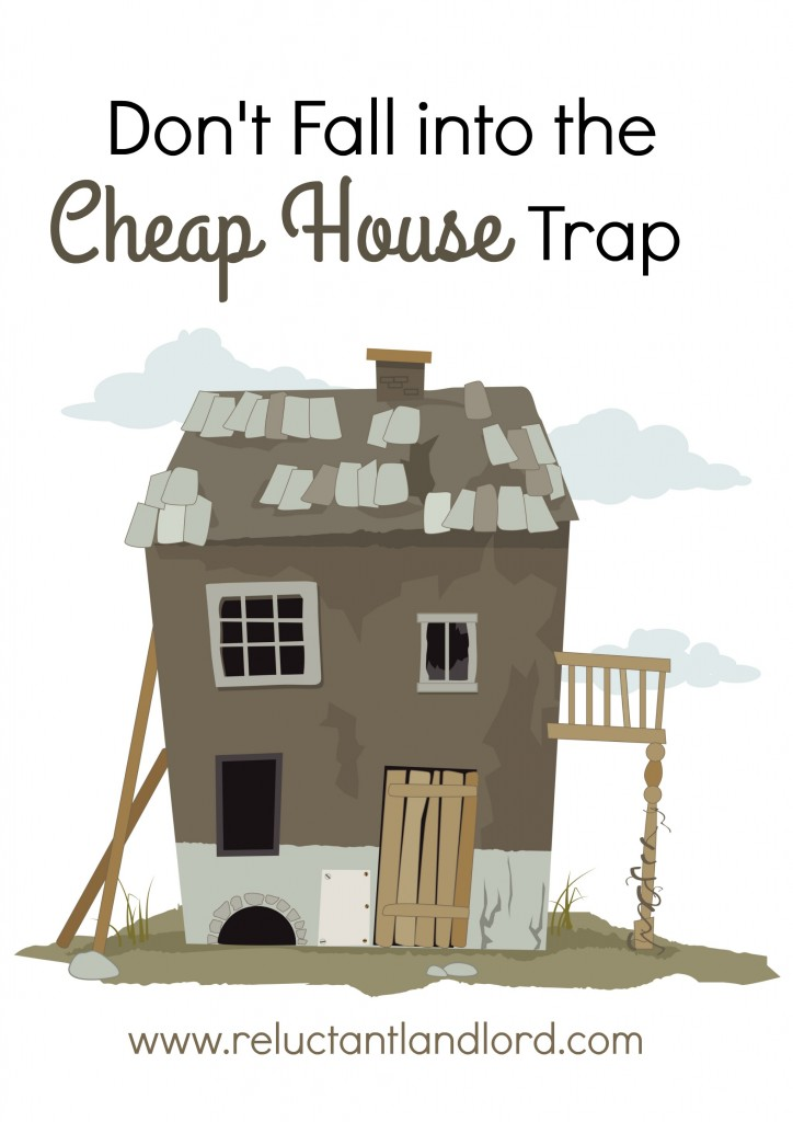 Don't Fall Into the Cheap House Trap!