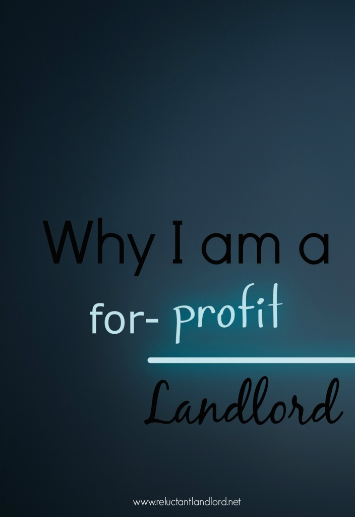 Why I am a for-profit Landlord
