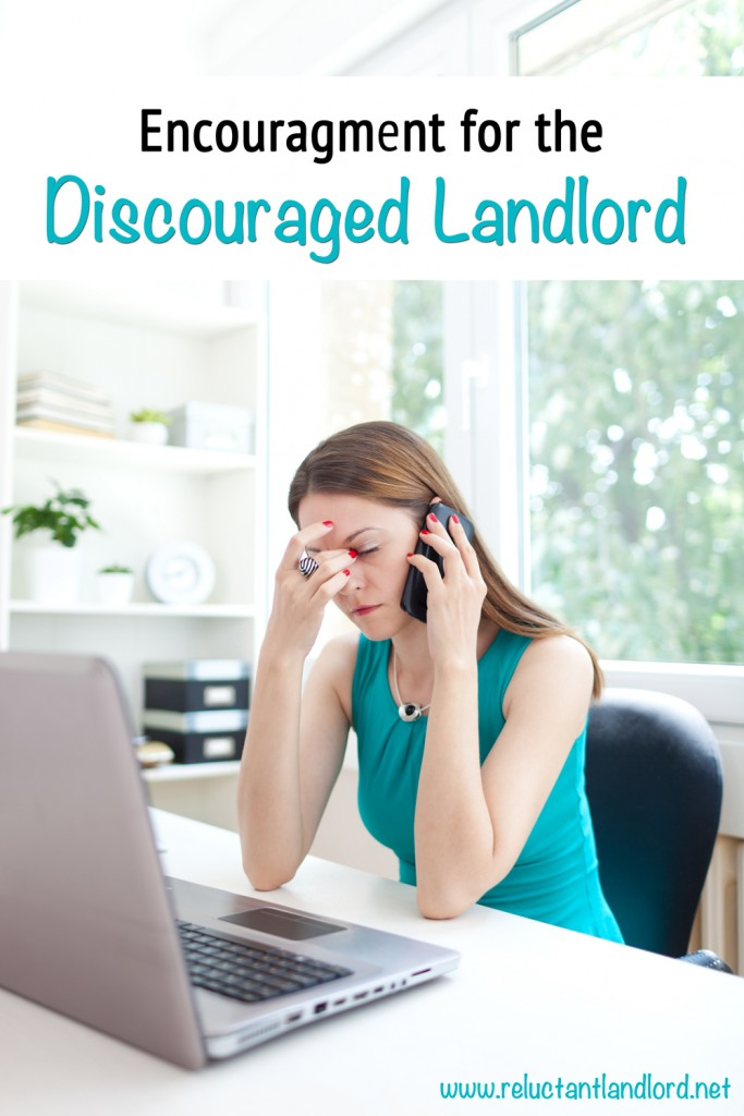 Encouragement for Discouraged Landlords