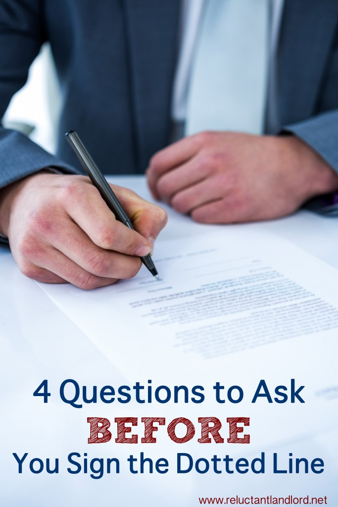 Questions to Ask Before You Sign the Dotted Line