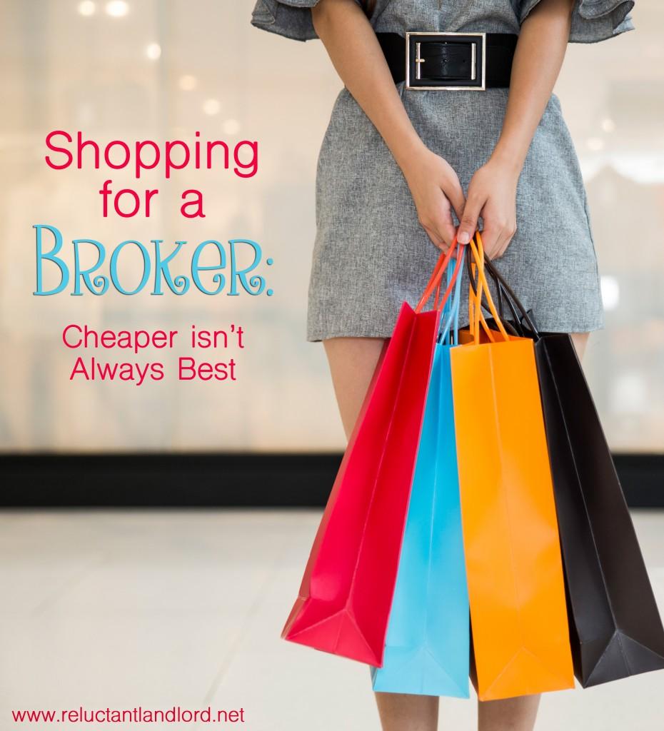 Shopping for a Broker: Cheaper isn't Always Best