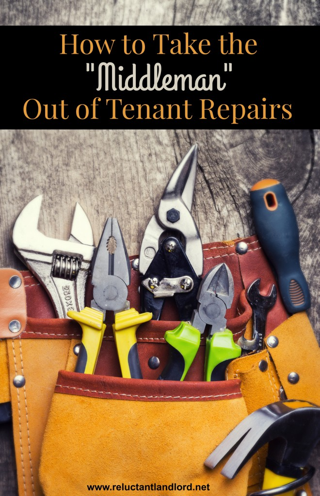 """How to Keep the """"Middleman"""" out of Tenant Repairs"""