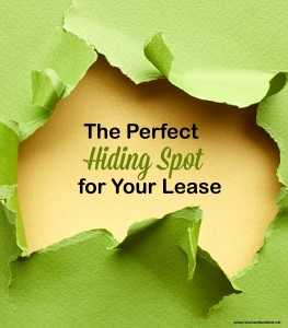The Perfect Hiding Spot for Your Lease