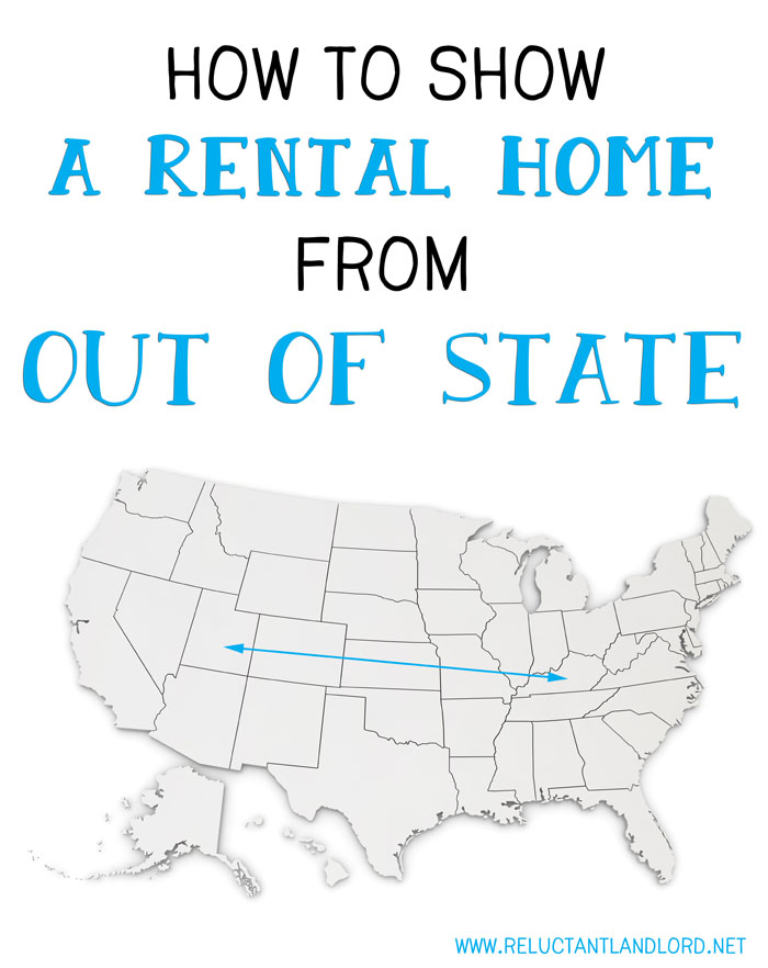 How to show a rental home from out of state the for How to rent out a property