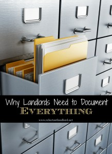 Why Landlords Need to Document EVERYTHING