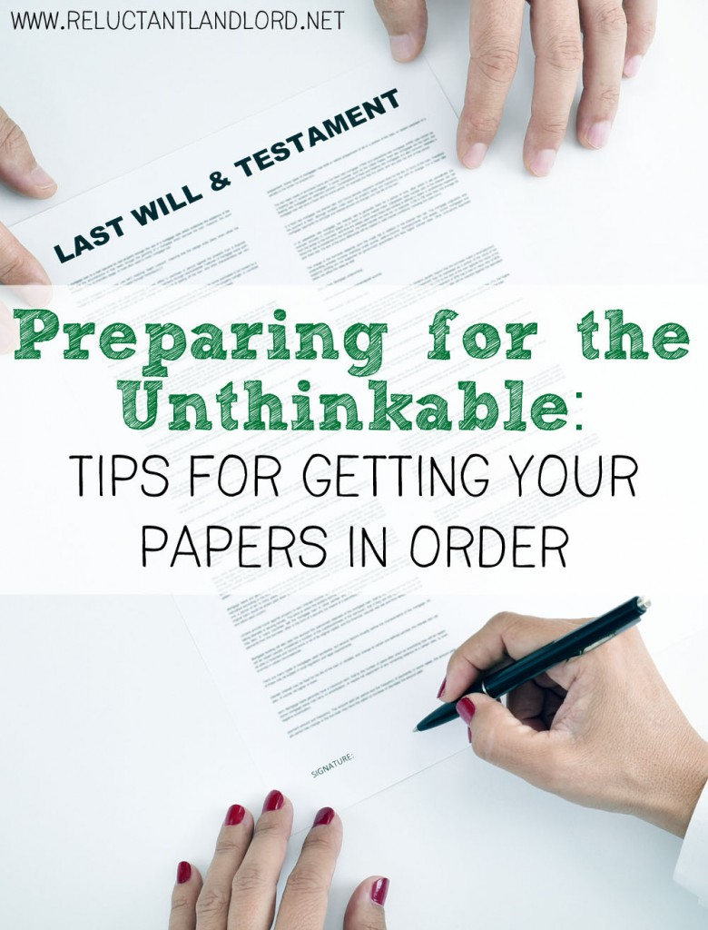 Preparing for the Unthinkable: Tips for Getting Your Papers in Order