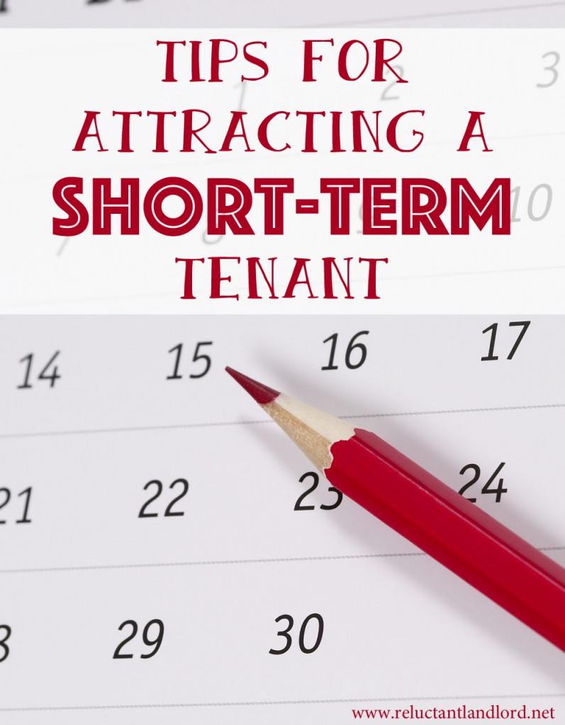 Tips for Attracting a Short-Term Tenant