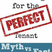 The Perfect Tenant Myth