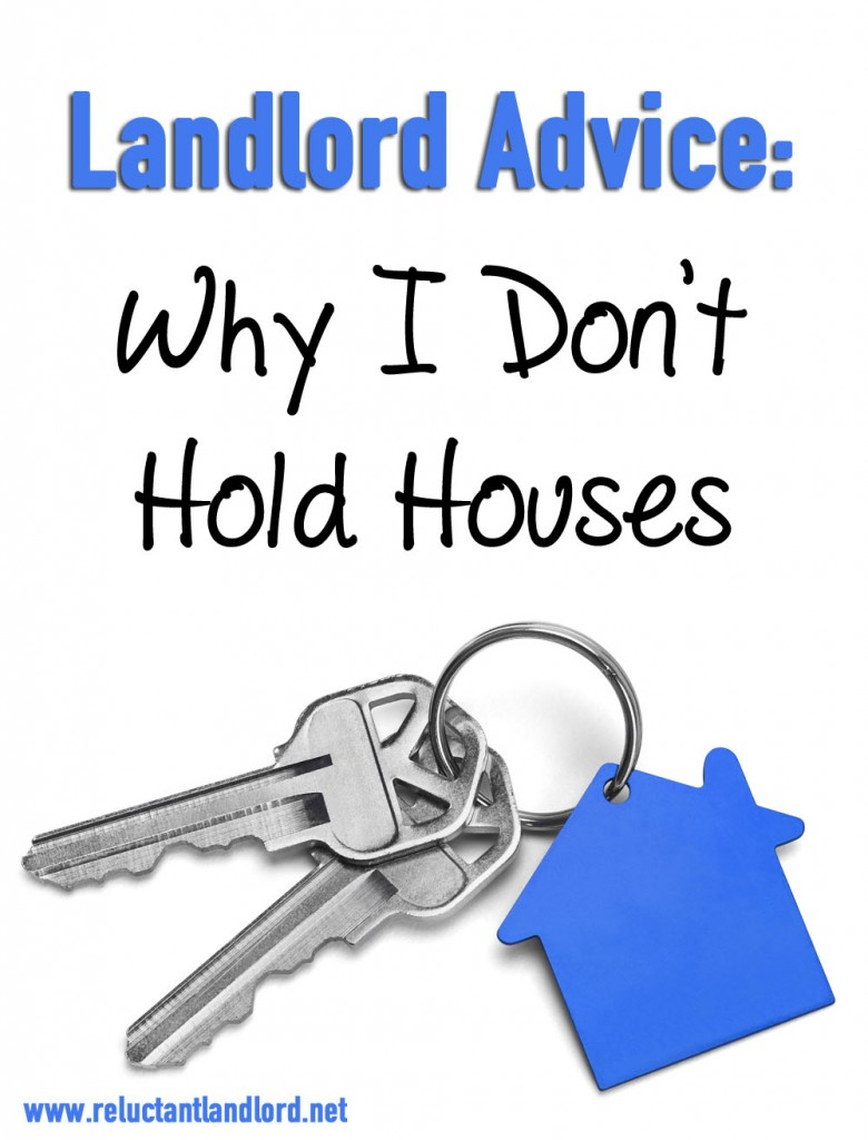 Landlord Advice: Why I Don't Hold Houses for Applicants