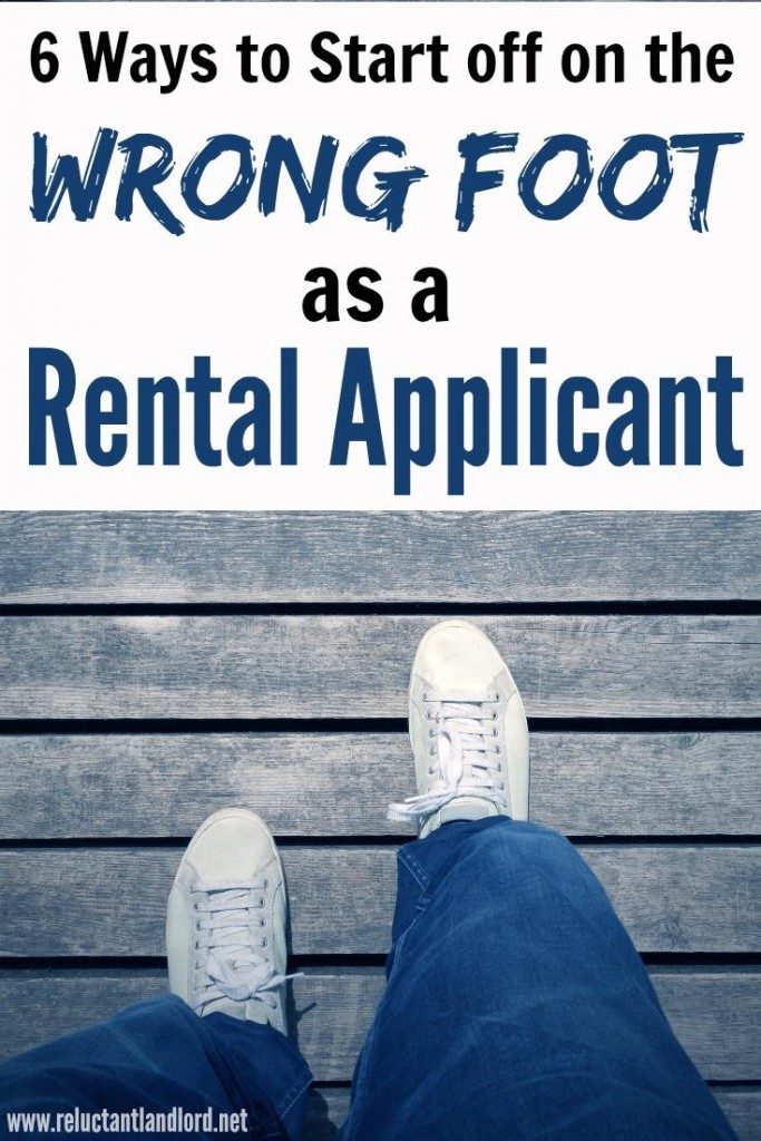 6 Ways to Get off on the Wrong Foot as a Rental Applicant