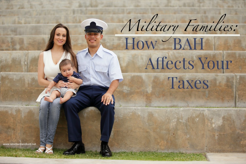 Military Families: How BAH Affects Your Taxes