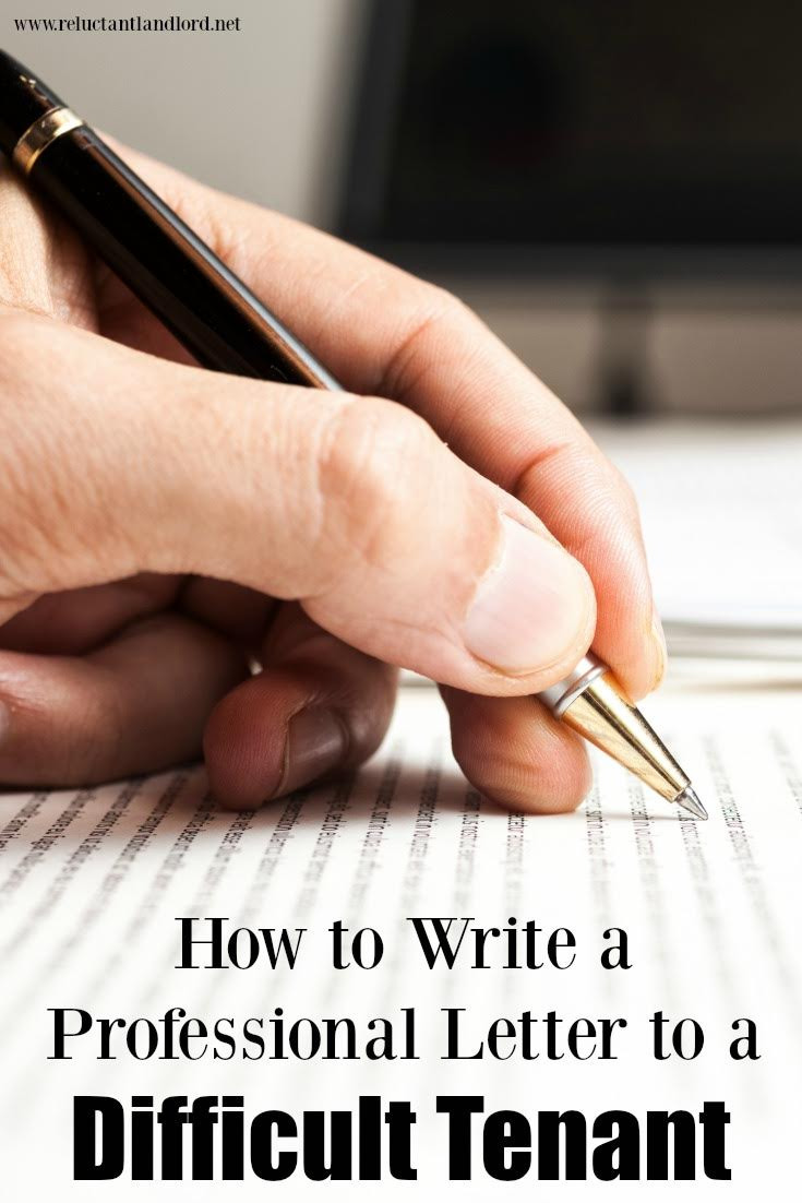 How To Write A Professional Letter To A Difficult Tenant  The