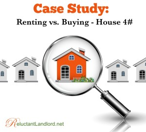 Case Study: Renting vs. Buying – House #4