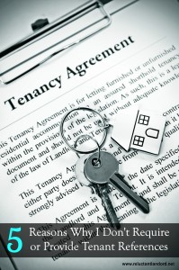 5 Reasons Why I Don't Require or Provide Tenant References