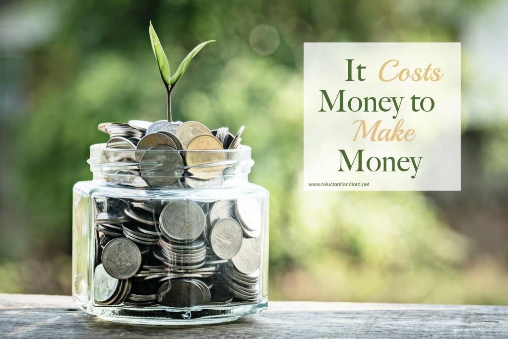 It Costs Money to Make Money