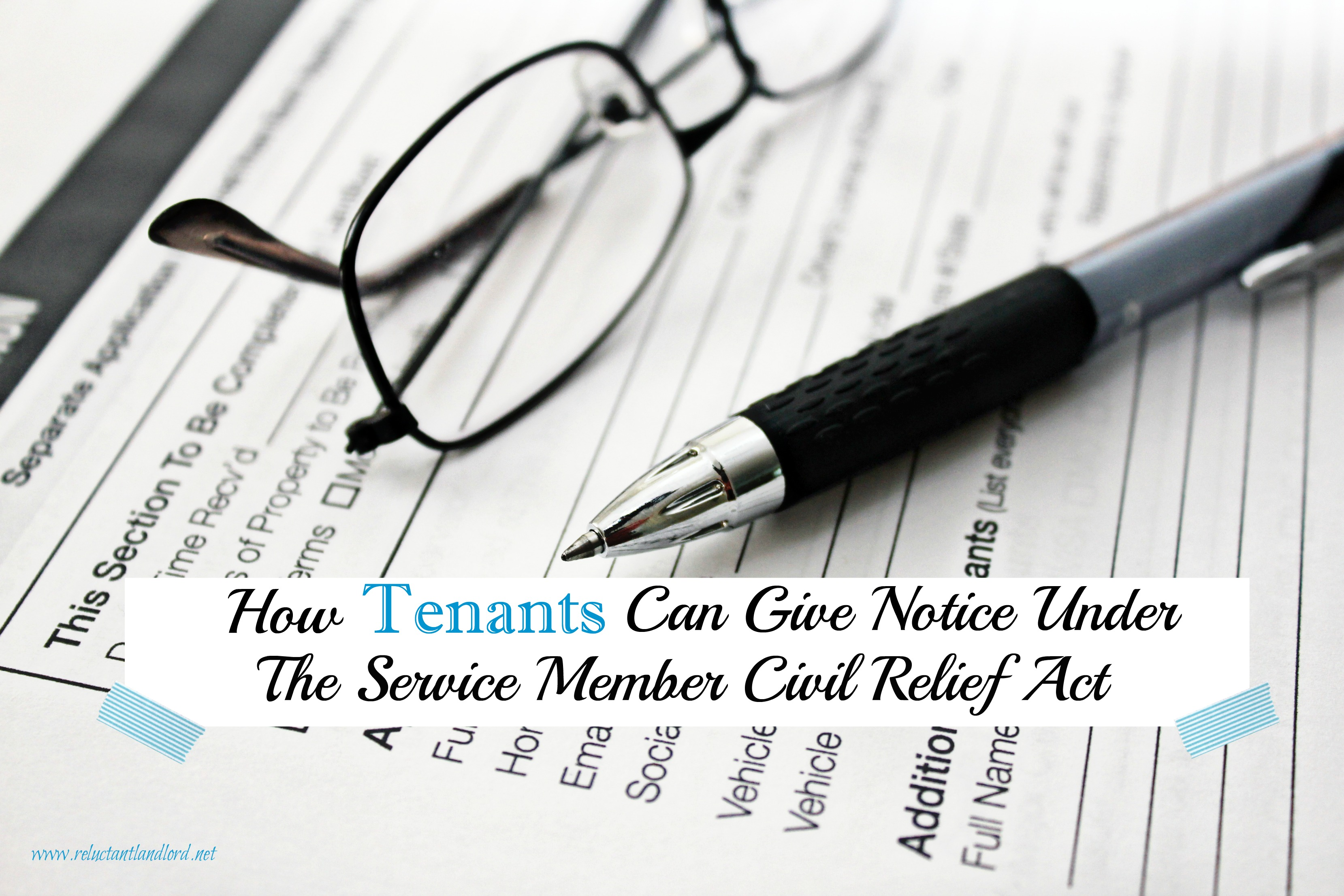 How Tenants Can Give Notice Under The Service Member Civil Relief Act