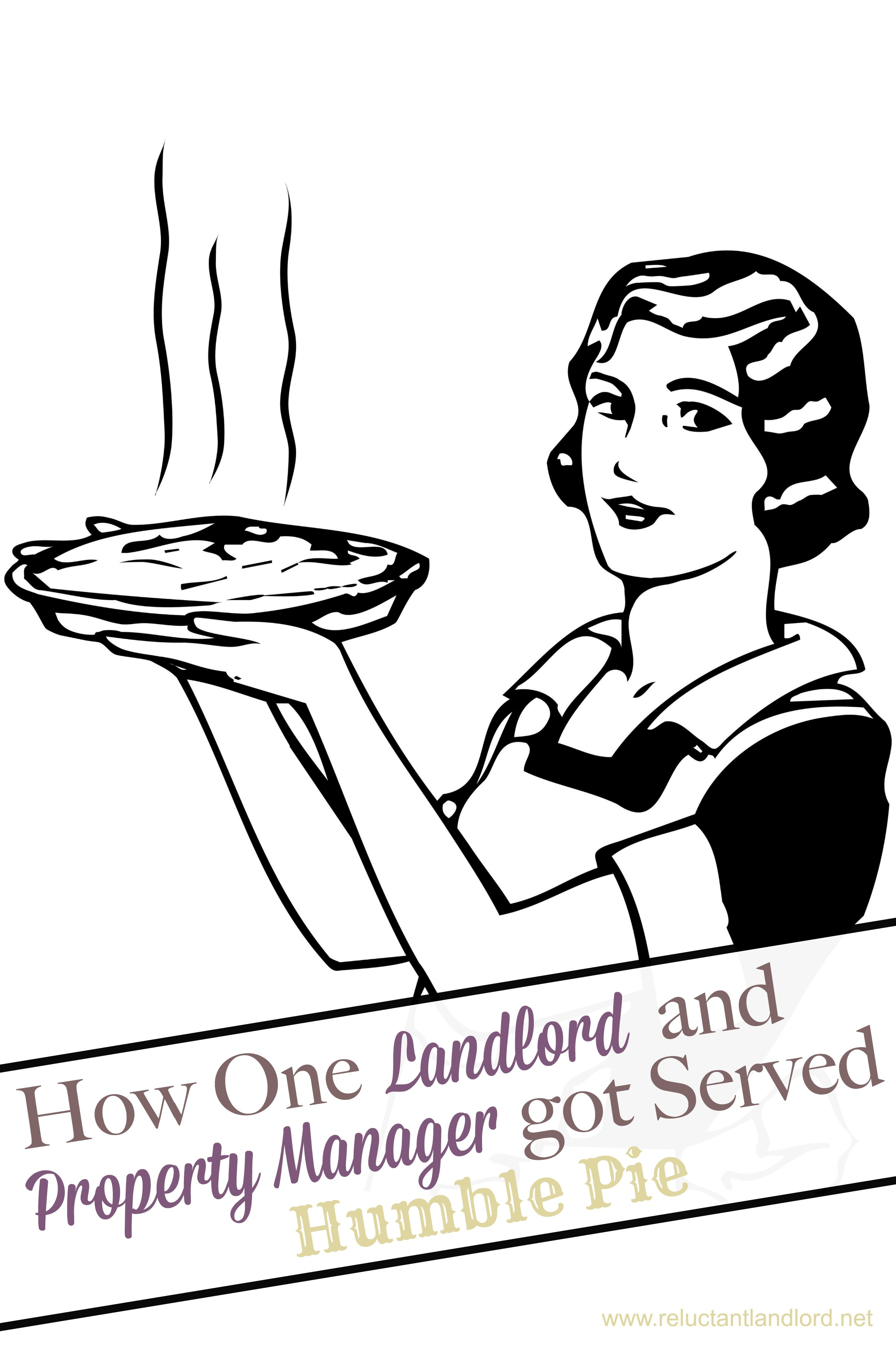 How One Landlord and Property Manager Got Served Humble Pie