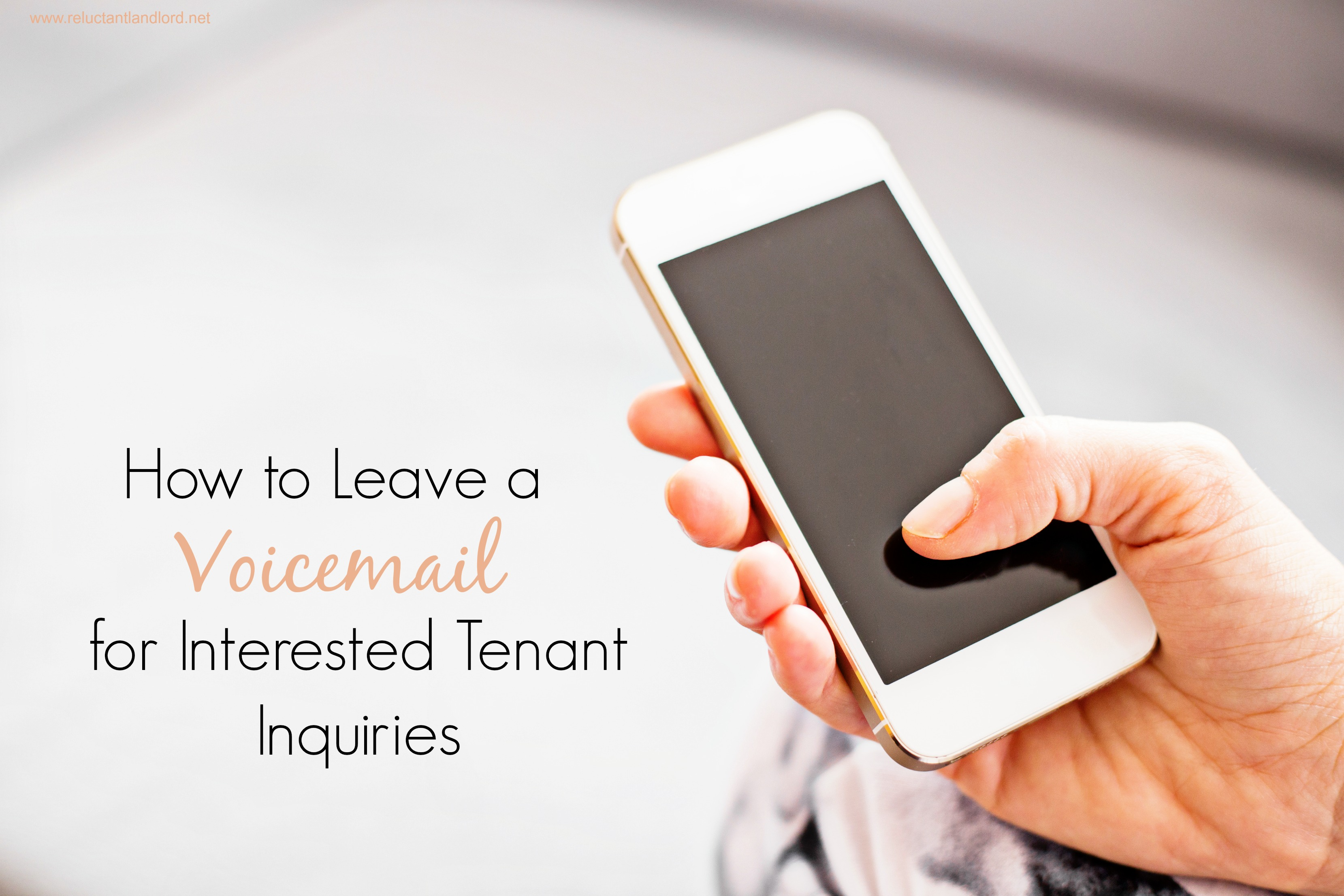 How To Leave A Voicemail For Interested Tenant Inquiries