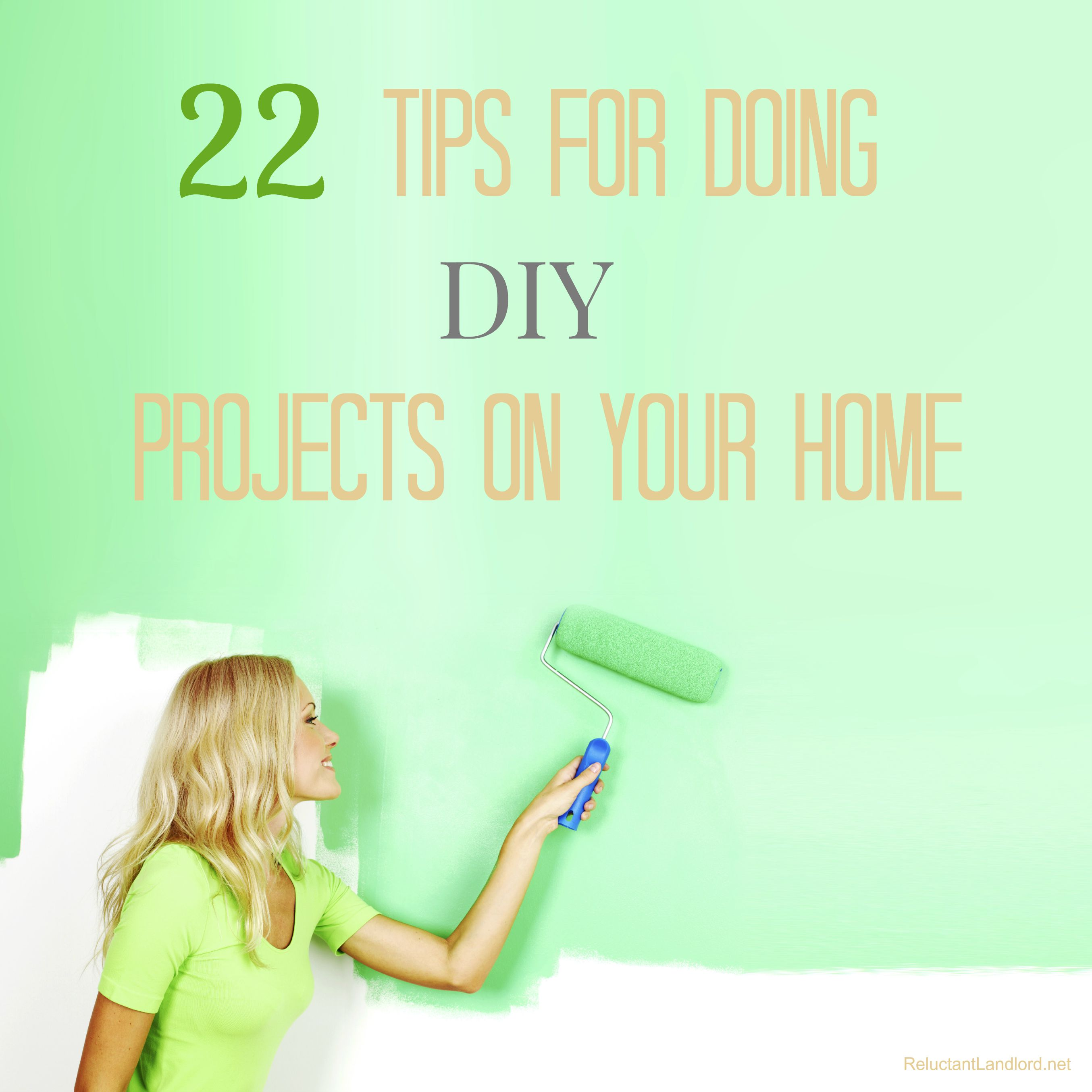 22 Tips for Doing DIY Projects on Your Home
