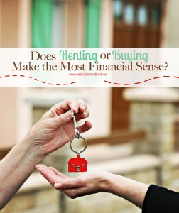 Does Renting or Buying Make the Most Financial Sense?