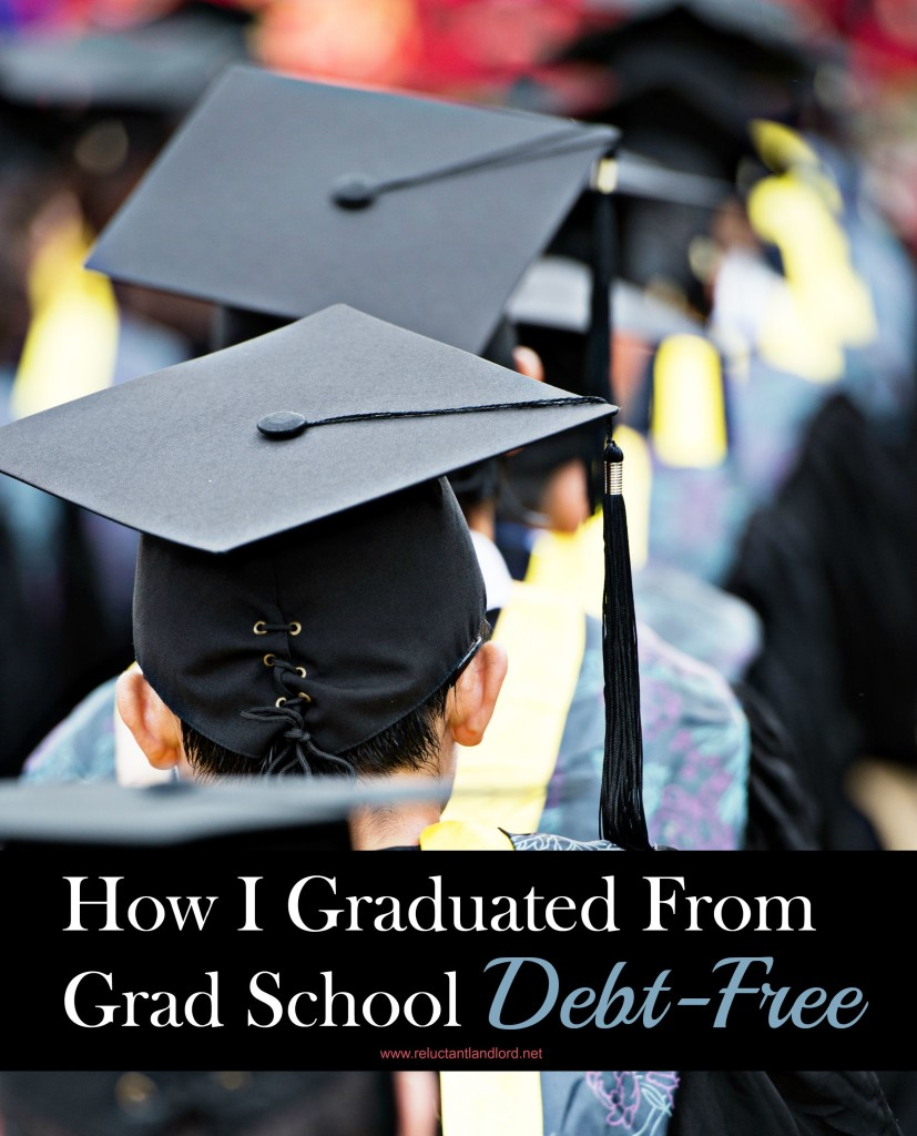 How to graduate from grad school debt-free