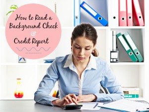 How to Read a Background Check and Credit Report