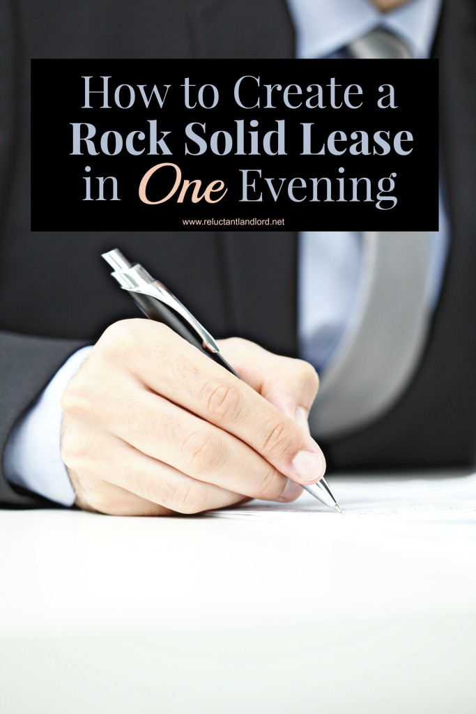 How to Create a Rock Solid Lease in One Evening