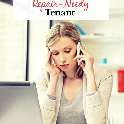 How to Handle the Repair-Needy Tenant