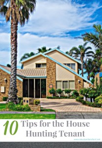 10 Tips for the House Hunting Tenant