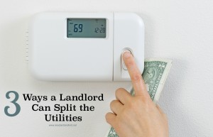 3 Ways a Landlord Can Split the Utilities