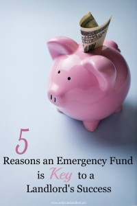 5 Reasons an Emergency Fund is Key to a Landlord's Success