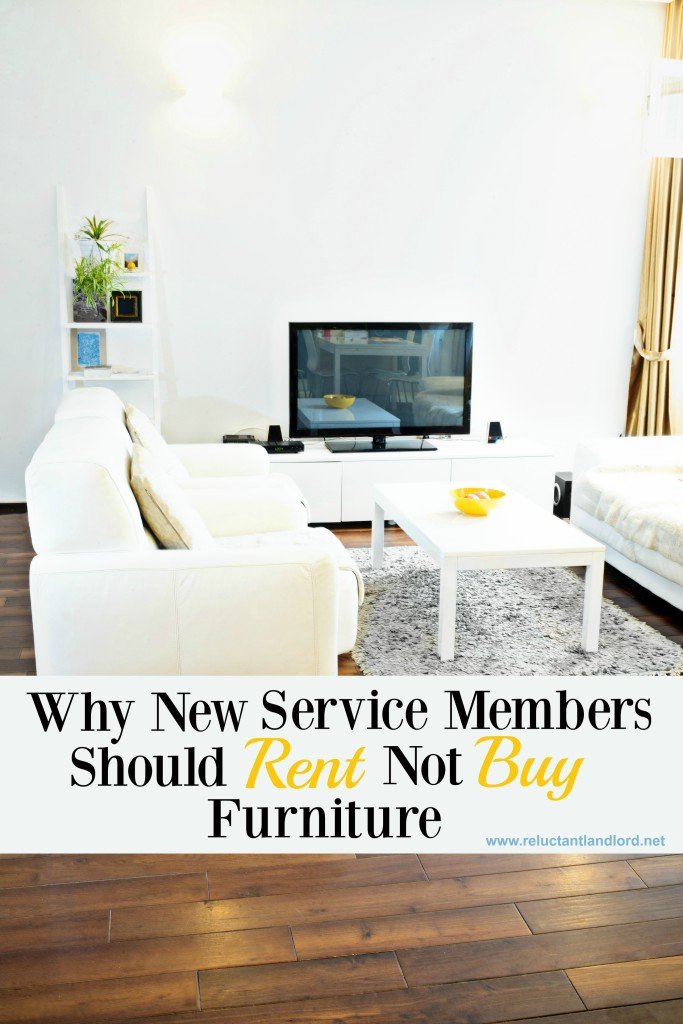 Why New Service Members Should Rent Not Buy Furniture