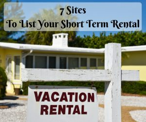 7 Sites to List Your Short Rental