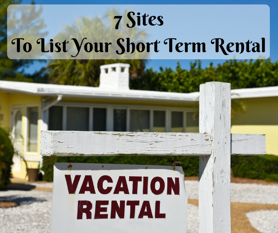 7 Sites To List Your Short Rental The Reluctant Landlord