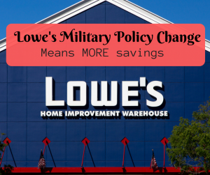 Lowe's Military Policy Change Means MORE savings!