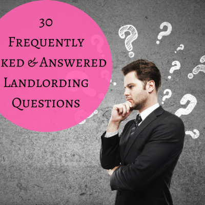 30 Frequently Asked and Answered Landlording Questions
