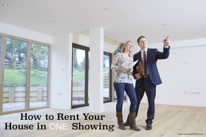 How to Rent Your House in One Showing