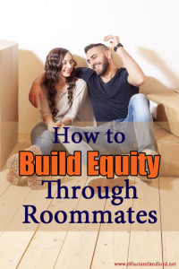 How to Build Equity Through Roommates