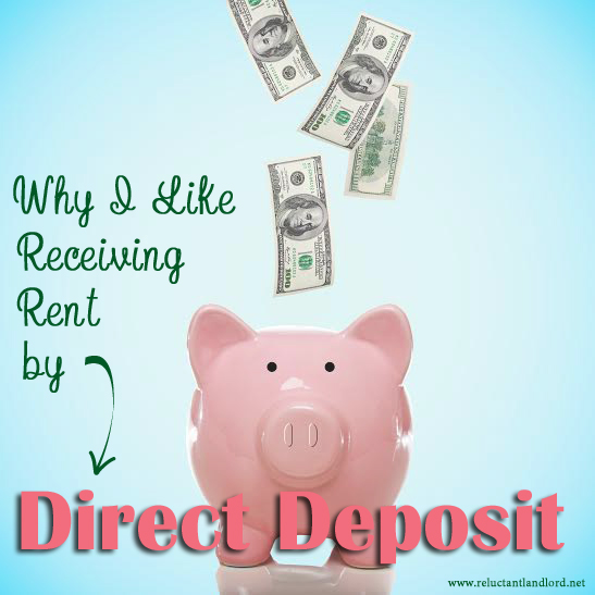 Why I Like Receiving Rent by Direct Deposit