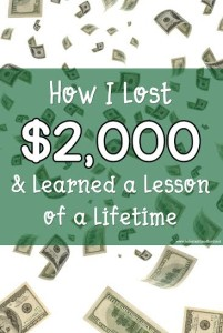 How I Lost $2,000 and Learned the Lesson of a Lifetime.