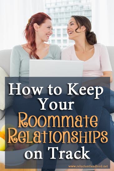 How to Keep Your Roommate Relationships on Track