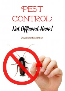 Pest Control: Not Offered Here!