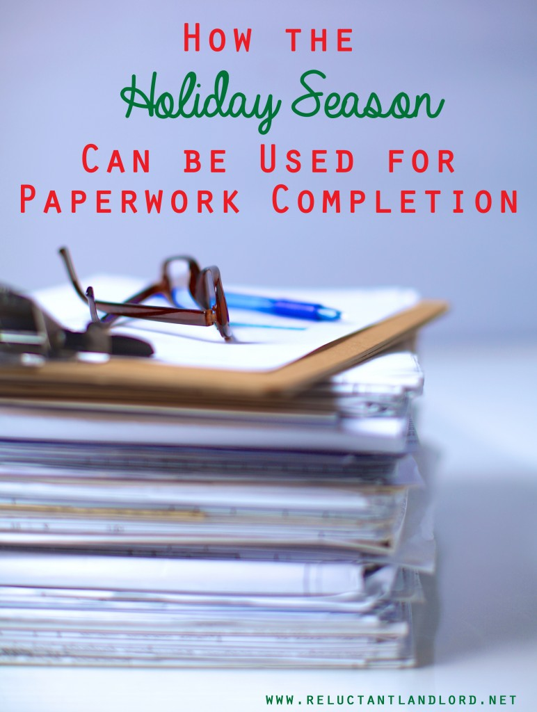 Use the Holiday Season for Paperwork Completion